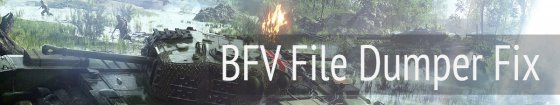 BFV File Dumper Fix If The original one does not work